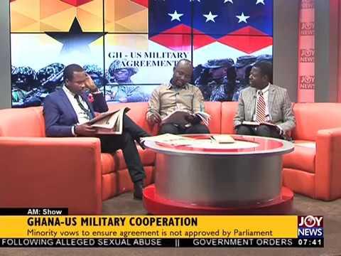 Ghana-US Military Cooperation - AM Talk on JoyNews
