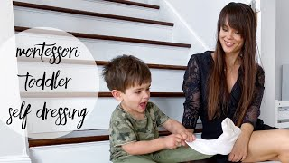 NEW! Montessori At Home: Self Dressing Tips and Step By Step Directions