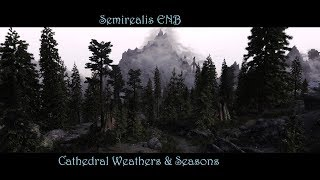 Semirealis ENB for Cathedral Weathers