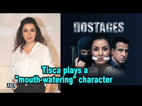 """Tisca Chopra plays a """"mouth-watering"""" character in 'Hostage'"""