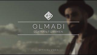 Olmadı   Gökhan Türkmen #Sessiz