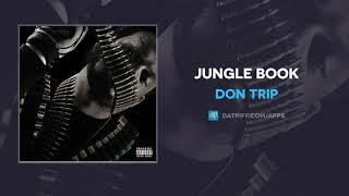 """Don Trip """"Jungle Book"""" (AUDIO)"""