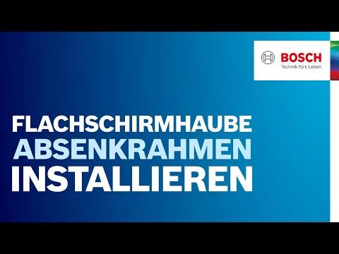 Installation des Absenkrahmens der Bosch Flachschirmhaube