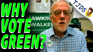 Presidential Nominee of the Green Party -- WHY VOTE GREEN?