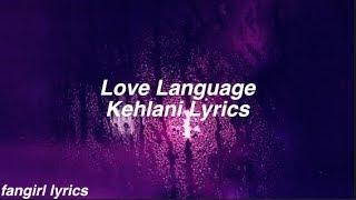 Love Language - Kehlani [Download FLAC,MP3]