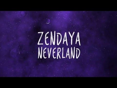 Zendaya 'Neverland' Lyric Video