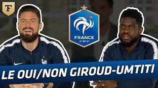 Le OuiNon Avec Giroud Et Umtiti (Equipe De France)