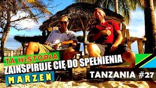TANZANIA – On pokazał, że DA się WSZYSTKO! Poznajcie Tomka… #27