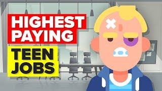 11 Highest Paying Teen Jobs