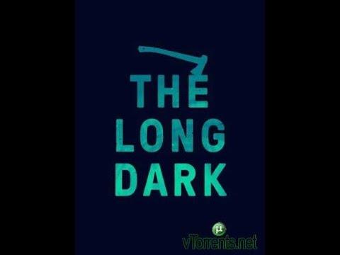 Где скачать The Long Dark ?