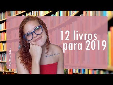12 Livros para 2019 | Escritos & Livros