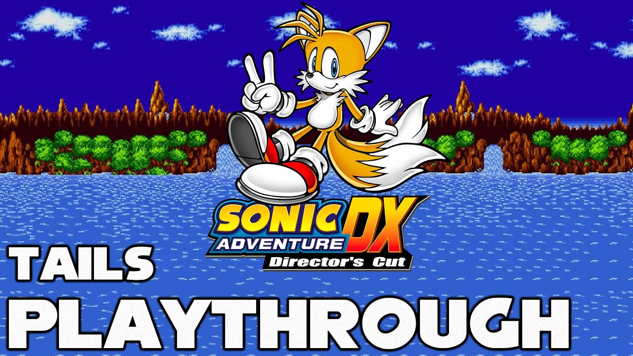 Sonic Adventure – Tails Playthrough