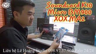 LHS | Test Combo K10 + Micro BM900 + Ma2 | Lê Hoàng Studio 098.97.37.960 Zalo 24/24