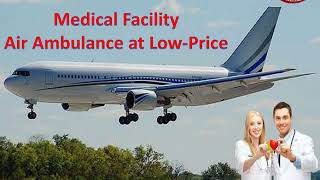 Credible Air Ambulance Service in Mumbai to Delhi- Low-Price