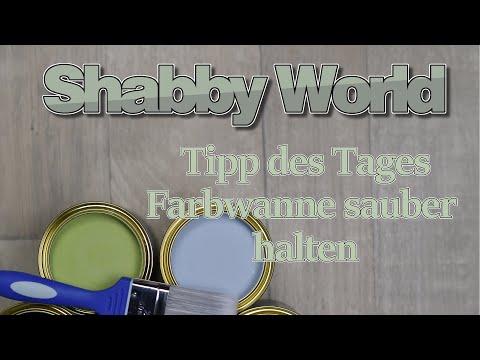 Shabby World - Tipp des Tages: Farbwanne sauber halten