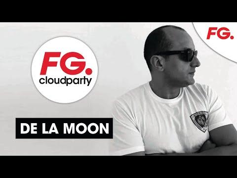 DE LA MOON   FG CLOUD PARTY   LA NUIT MAXXIMUM   LIVE DJ MIX   RADIO FG