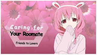 Caring for Your Sick Roommate (Friends to Lovers)(Voice Acting)