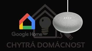 Chytrá domácnost - Google Home mini - hlasový asistent