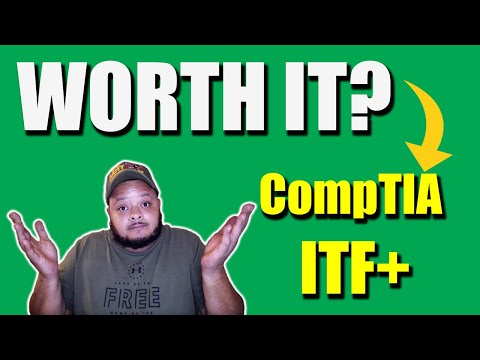 Is the CompTIA IT Fundamentals Certification Worth Getting ...