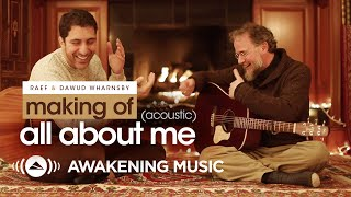 "Raef & Dawud Wharnsby - Making Of ""All About Me (Acoustic)"""