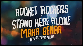 Download lagu Rocket Rockers X Stand Here Alone Maha Benar Mp3