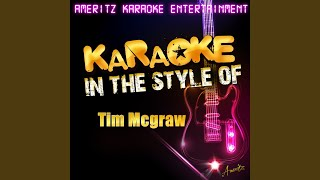 Forget About Us (In The Style Of Tim Mcgraw) (Karaoke Version)