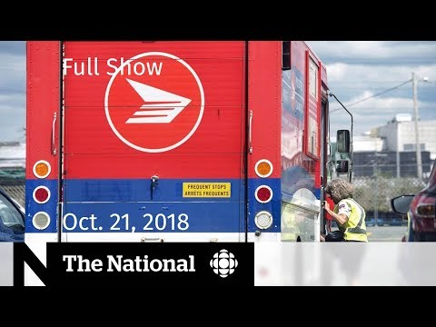 The National For Sunday October 21, 2018 — Khashoggi Killing, Canada Post Strike, Uber Safety