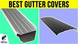 10 Best Gutter Covers 2019