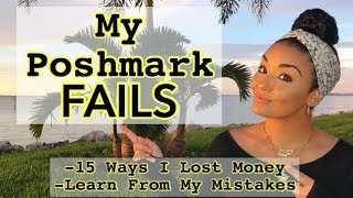 15 Ways I LOST MONEY on Poshmark - LEARN FROM MY MISTAKES