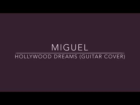 "Miguel - ""Hollywood Dreams"" Cover"