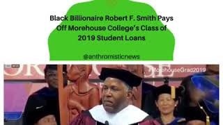 Billionaire Robert F. Smith Surprises Morehouse's Class of 2019