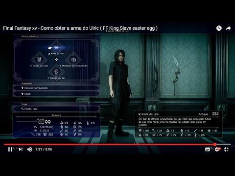 Final Fantasy xv - Como obter a arma do Ulric (  FF King Slave easter egg ) # Legendado PT-BR