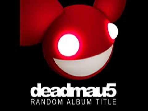 deadmau5 - Slip (HQ)