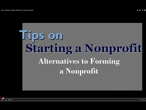 Tips on Starting a Nonprofit: Alternatives to Forming a Nonprofit