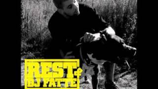 Rest & DJ Fatte: Život je pes