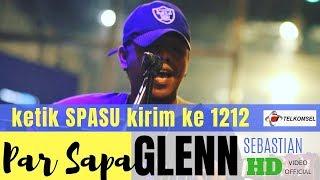PAR SAPA - GLENN SEBASTIAN ( OFFICIAL MUSIC VIDEO )