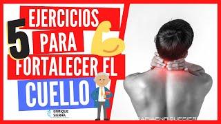 ✅  5 ejercicios para FORTALECER el CUELLO  - Enrique Sierra Alcaine