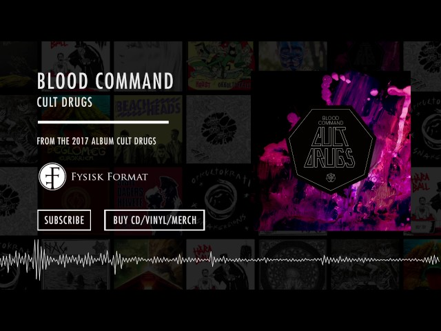 Blood Command – Cult Drugs