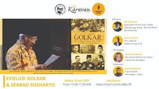 Diskusi Soedjatmoko: Evolusi Golkar dan Seabad Soeharto