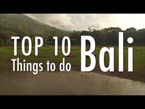Video Top 10 things to do in Bali