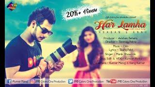 Har Lamha l New Hindi Music Album l Shraban l Annu l Offical Video l MB Colors Cine Production