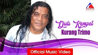 Download lagu Didi Kempot Kurang Trimo Mp3