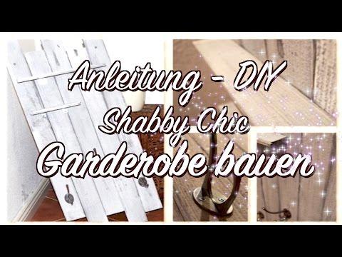 Shabby Chic Garderobe aus Holzleisten selber bauen - Anleitung - DIY