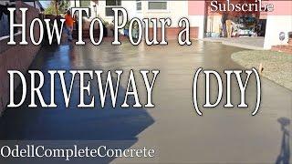 How To Pour A Concrete Driveway (DIY)