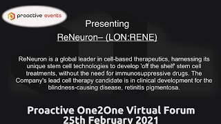 reneuron-lon-rene-presenting-at-the-proactive-one2one-virtual-forum-25th-february-2021