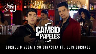Cambio de Papeles - Cornelio Vega Jr. feat. Luis Coronel (Video)