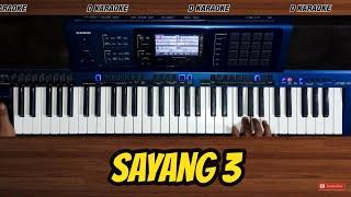 SAYANG 3 Karaoke Tanpa Vokal #CASIOMZX500