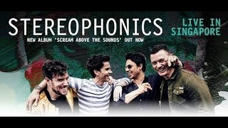Stereophonics - A Thousand Trees - Live in Singapore 08.05.2018
