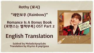 Rothy (로시) - 레인보우 (Rainbow)  (Romance Is A Bonus Book OST Part 2) [English Subs]