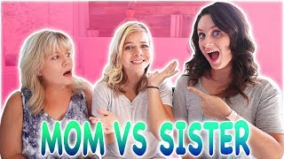 WHO KNOWS ME BETTER?? (MOM vs SISTER) ft. Missy Lanning // SoCassie